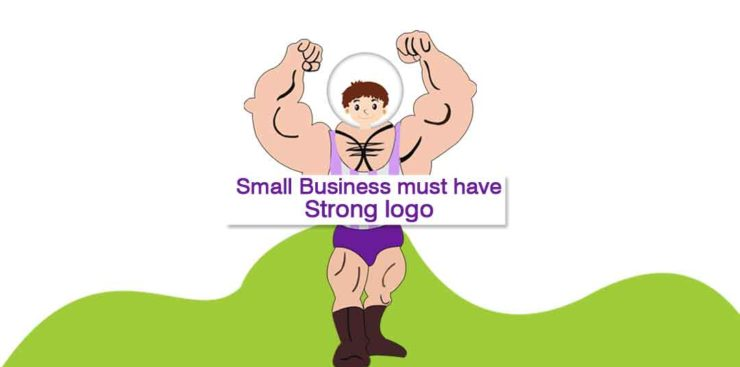 Small Business must have strong logo